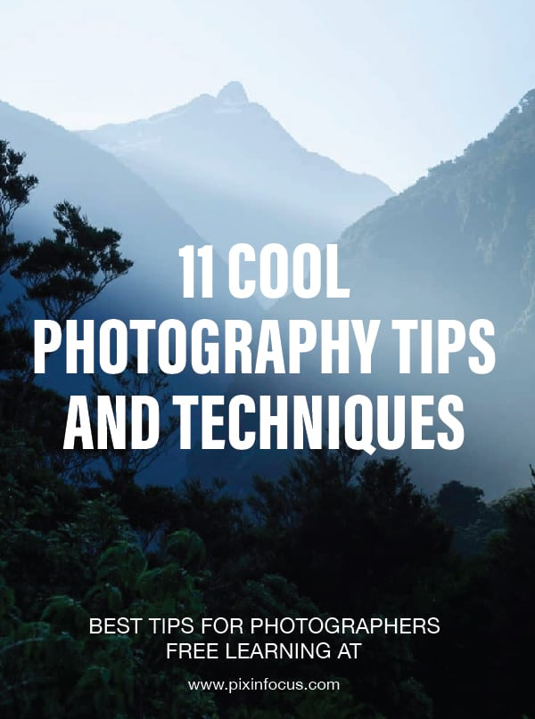 Cool Photography Tips and Techniques