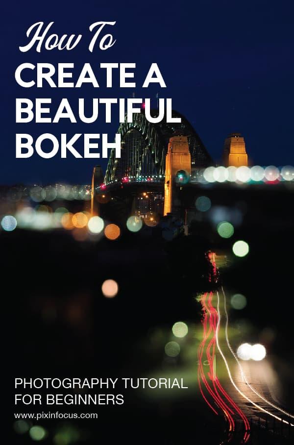 How to create the perfect bokeh