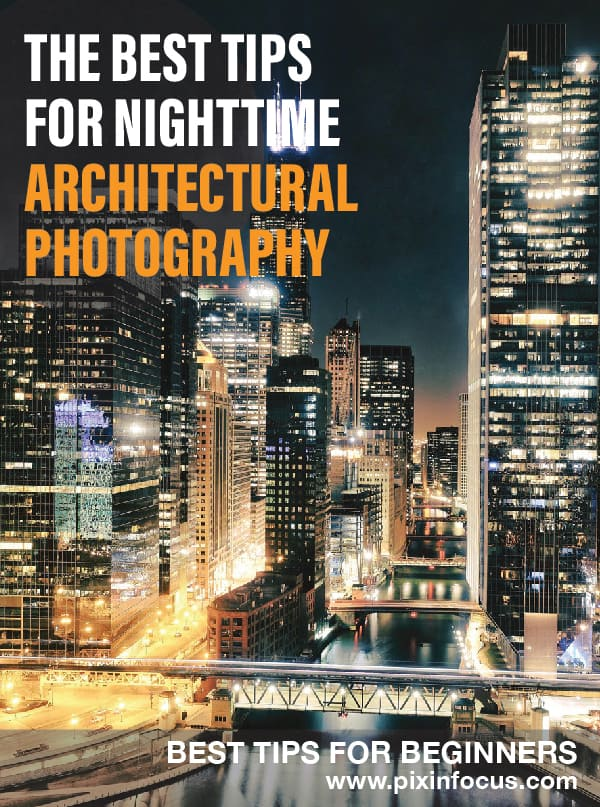 Pinterest image for Nighttime Architectural photography tips